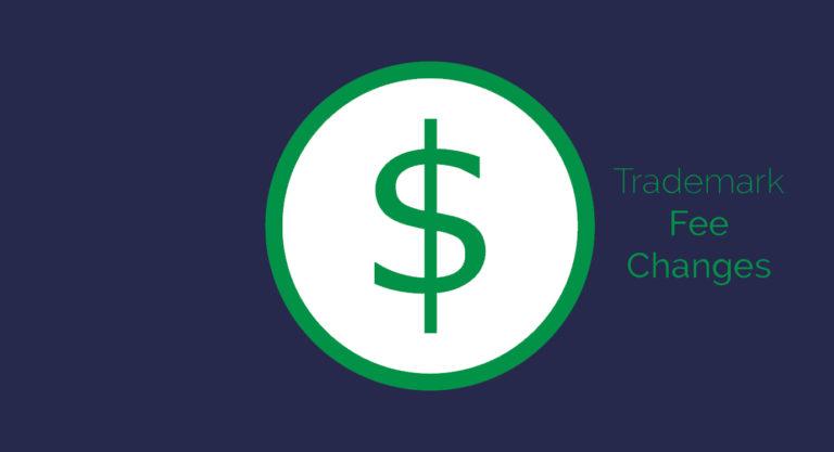USPTO Trademark Fee Changes